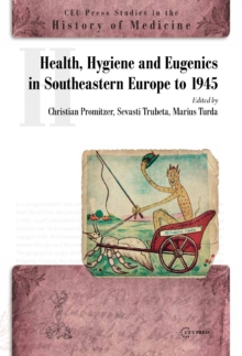 Health, Hygiene and Eugenics in Southeastern Europe, Hardback Book