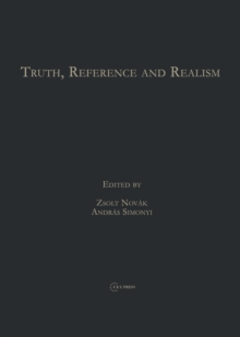Truth, Reference and Realism, Hardback Book