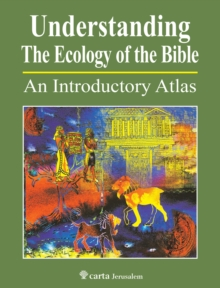 Understanding the Ecology of the Bible, Paperback Book