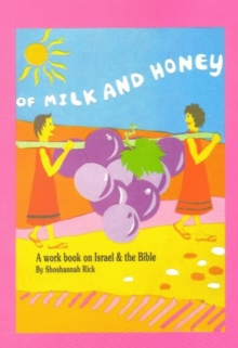 Of Milk & Honey : A Workbook on Israel & the Bible for English Speakers, Paperback / softback Book