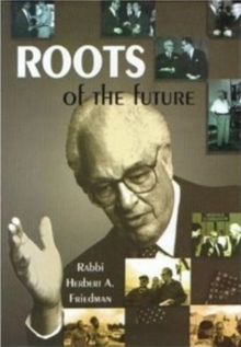 Roots of the Future, Hardback Book
