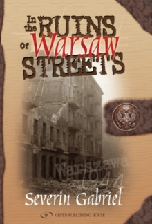 In the Ruins of Warsaw Streets, Paperback Book