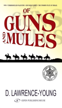 Of Guns & Mules, Paperback / softback Book