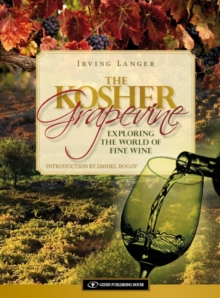Kosher Grapevine : Exploring the World of Fine Wine, Hardback Book