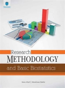 Research Methodology and Basic Biostatistics, Paperback Book