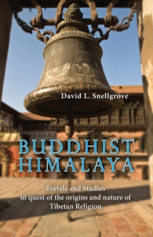 Buddist Himalaya: Travels And Studies In Quest Of The Origins And Nature Of Tibetan Religion, Paperback / softback Book