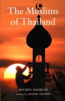 The Muslims of Thailand, Paperback / softback Book