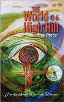 The World is High Hill, Paperback / softback Book