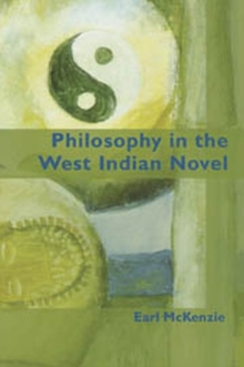 Philosophy in the West Indian Novel, Paperback Book
