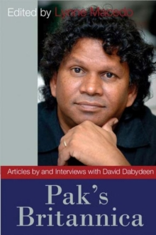 Pak's Britannica : Articles by and Interviews with David Dabydeen, Paperback Book