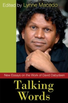 Talking Words : New Essays on the Work of David Dabydeen, Paperback Book