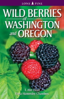 Wild Berries of Washington and Oregon, Paperback / softback Book