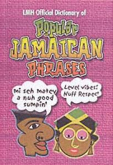 Lmh Official Dictionary Of Popular Jamaican Phrases, Hardback Book