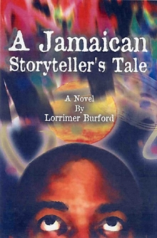 A Jamaican Storyteller's Tale, Paperback Book