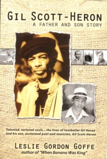 Gil Scott-heron : A Father and Son Story, Paperback Book