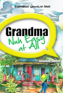 Grandma Nuh Easy At All, Paperback Book
