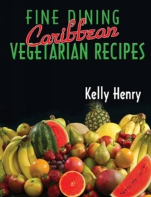 Fine Dining Caribbean Vegetarian Recipes, Paperback Book