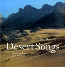 Desert Songs : A Woman Explorer in Egypt and Sudan, Hardback Book