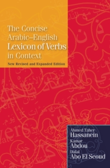 The Concise Arabic-English Lexicon of Verbs in Context, Paperback / softback Book