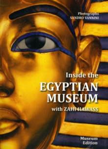 Inside the Egyptian Museum : Visitor's Guide, Paperback / softback Book