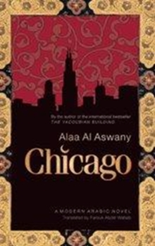 Chicago : A Modern Arabic Novel, Paperback / softback Book