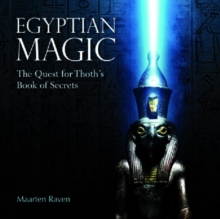 Egyptian Magic : The Quest for Thoth's Book of Secrets, Hardback Book