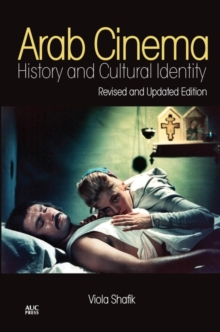 Arab Cinema : History and Cultural Identity, Paperback / softback Book