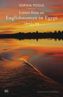 Letters from an Englishwoman in Egypt : 1842-44, Paperback Book