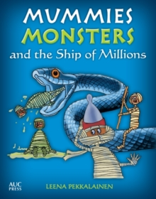 Mummies, Monsters, and the Ship of Millions, Paperback / softback Book