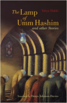 The Lamp of Umm Hashim : and Other Stories, Paperback Book