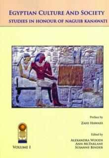Annales Du Service Des Antiquitas de Laegypte : Cahier No. 38: Egyptian Culture and Society: Studies in Honor of Naguib Kanawati, Multiple copy pack Book