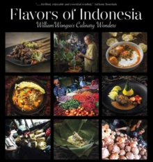 Flavors of Indonesia : William Wongso's Culinary Wonders, Hardback Book