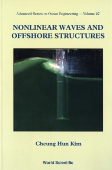 Nonlinear Waves And Offshore Structures, Paperback / softback Book