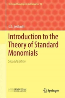 Introduction to the Theory of Standard Monomials, Hardback Book