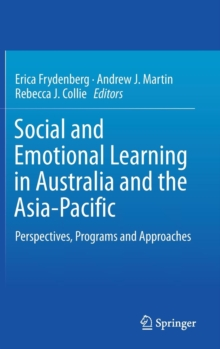 Social and Emotional Learning in Australia and the Asia-Pacific : Perspectives, Programs and Approaches, Hardback Book