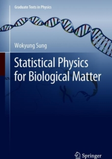 Statistical Physics for  Biological Matter, Hardback Book