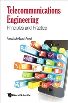 Telecommunications Engineering: Principles And Practice, Hardback Book