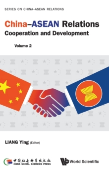 China-asean Relations: Cooperation And Development (Volume 2), Hardback Book