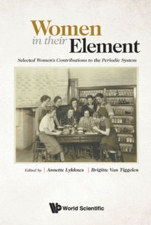 Women In Their Element: Selected Women's Contributions To The Periodic System, Paperback / softback Book