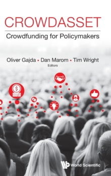 Crowdasset: Crowdfunding For Policymakers, Hardback Book