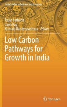 Low Carbon Pathways for Growth in India, Hardback Book