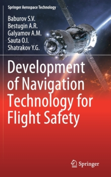 Development of Navigation Technology for Flight Safety, Hardback Book