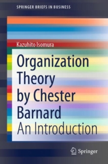 Organization Theory by Chester Barnard : An Introduction, EPUB eBook