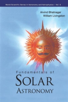Fundamentals Of Solar Astronomy, Paperback / softback Book