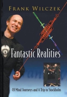 Fantastic Realities: 49 Mind Journeys And A Trip To Stockholm, Paperback / softback Book