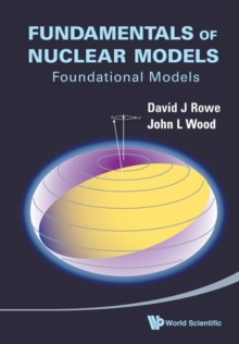 Fundamentals Of Nuclear Models: Foundational Models, Paperback / softback Book