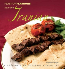 Feast of Flavours from the Iranian Kitchen, Paperback / softback Book