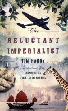 The Reluctant Imperialist, Paperback / softback Book