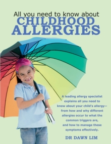 All You Need to Know About Childhood Allergies, Paperback / softback Book