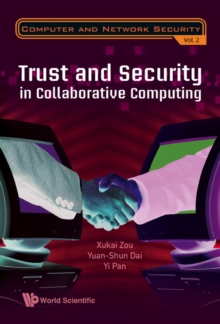 Trust And Security In Collaborative Computing, Hardback Book
